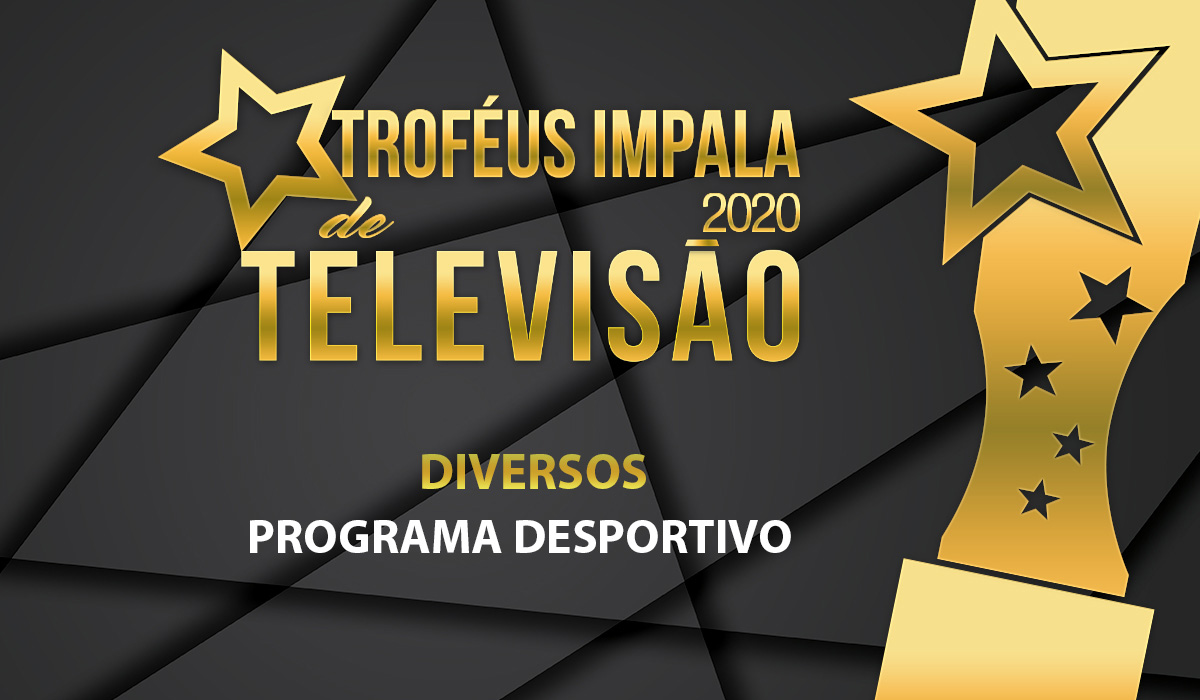 Troféus Impala de Televisão 2020: Nomeados para Melhor Programa Desportivo