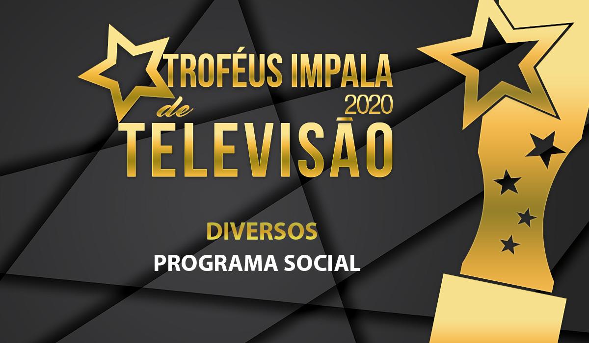 Troféus Impala de Televisão 2020: Nomeados para Melhor Programa Social
